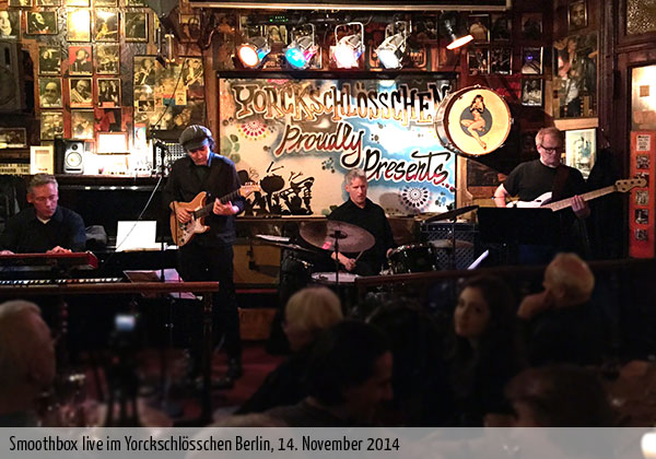 Smoothbox live im Yorckschlösschen Berlin, November 2014