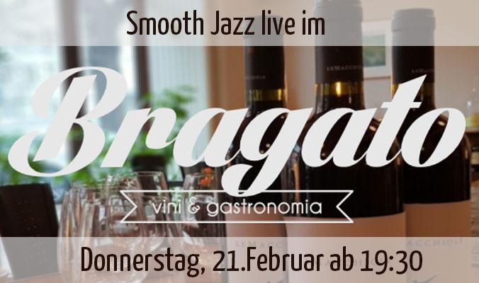 Smooth Jazz im Bragato Berlin am Donnerstaf den 21.02.2019